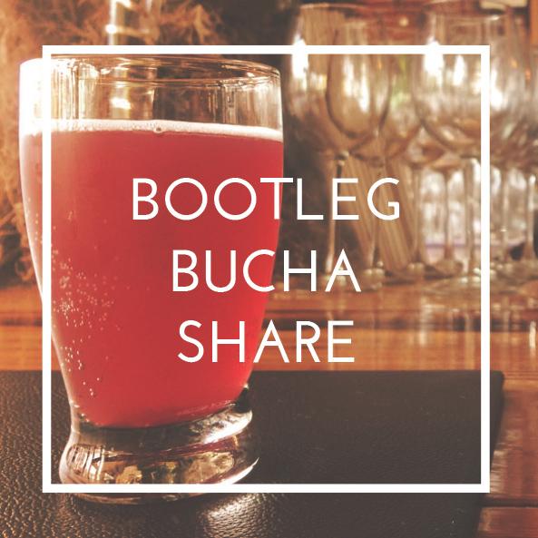 bootleg-bucha-share